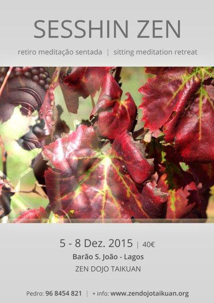 Sesshin Zen - 5-8 DEZ 2015